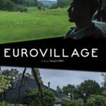 documentaire---premiere-eurovillage-de-francois-pirot