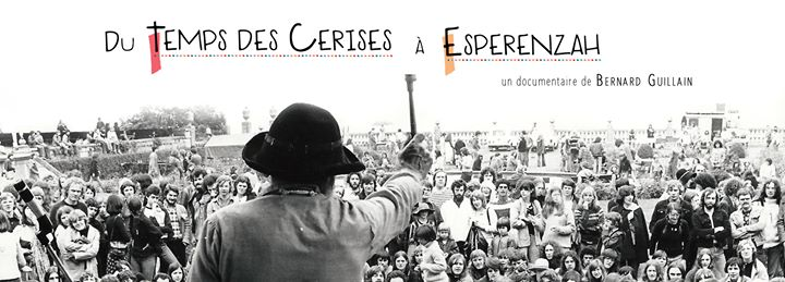 Du temps des Cerises à Esperanzah!