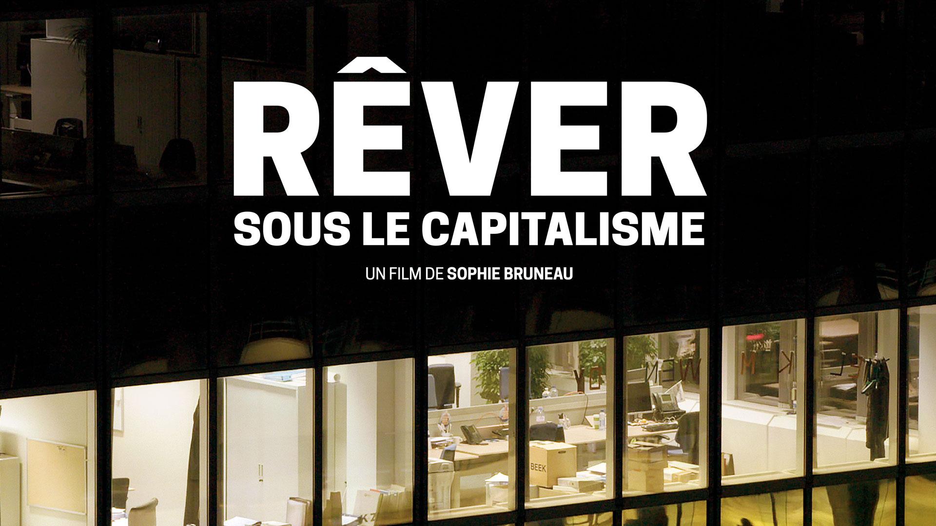 Rêver sous le capitalisme