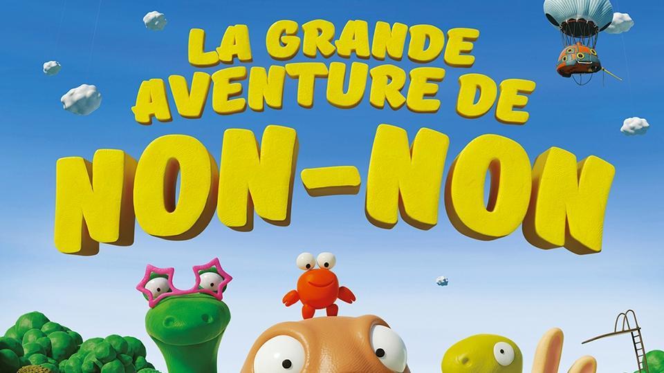 La grande aventure de Non-Non